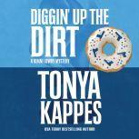 Diggin' Up the Dirt, Tonya Kappes
