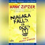 Hank Zipzer #1: Niagara Falls, Or Does It?, Henry Winkler