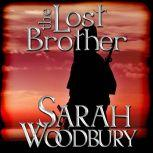 The Lost Brother A Gareth & Gwen Medieval Mystery