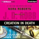 Creation in Death, J. D. Robb