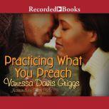 Practicing What You Preach, Vanessa Davis Griggs