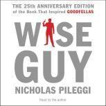 Wiseguy, Nicholas Pileggi