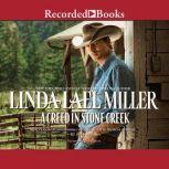 A Creed in Stone Creek, Linda Lael Miller