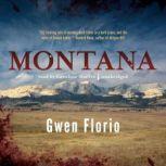 Montana, Gwen Florio