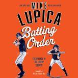 Batting Order, Mike Lupica