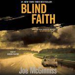 Blind Faith, Joe McGinniss