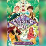 The Whispering Wars, Jaclyn Moriarty