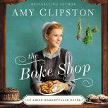 The Bake Shop, Amy Clipston