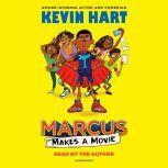 Marcus Makes a Movie, Kevin Hart