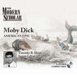 Moby Dick America's Epic, Timothy Baker Shutt