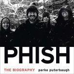Phish The Biography, Parke Puterbaugh