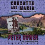 Cruzatte and Maria, Peter Bowen