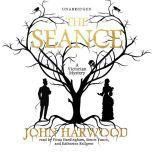 The Sance, John Harwood