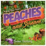Peaches and Scream, Susan Furlong