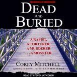 Dead and Buried, Corey Mitchell