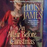 An Affair Before Christmas, Eloisa James