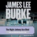 The Night Johnny Ace Died, James Lee Burke