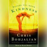 Before You Know Kindness, Chris Bohjalian