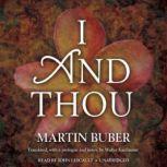 I and Thou, Martin Buber; Translated by Walter Kaufmann