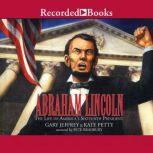 Abraham Lincoln: The Life of America's 16th President, Gary Jeffrey