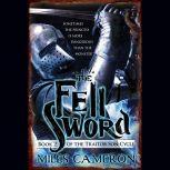 The Fell Sword, Miles Cameron