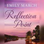 Reflection Point An Eternity Springs Novel, Emily March