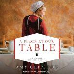 A Place at Our Table, Amy Clipston