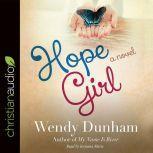 Hope Girl, Wendy Dunham