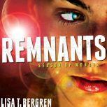 Remnants Season of Wonder, Lisa T Bergren