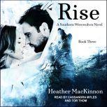 Rise, Heather MacKinnon