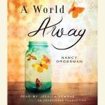 A World Away, Nancy Grossman