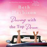 Driving with the Top Down, Beth Harbison