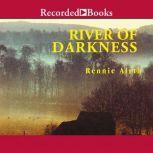 River of Darkness, Rennie Airth