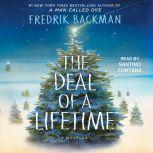 The Deal of a Lifetime, Fredrik Backman