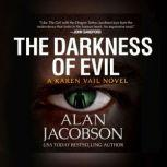 Darkness of Evil, The, Alan Jacobson