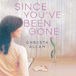 Since You've Been Gone, Christa Allan