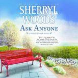 Ask Anyone, Sherryl Woods