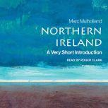 Northern Ireland A Very Short Introduction (2nd Edition), Marc Mulholland