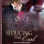 Seducing the Earl, Maggi Andersen
