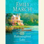 Hummingbird Lake An Eternity Springs Novel, Emily March