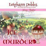 Ice Cream Murder, Leighann Dobbs