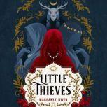 Little Thieves, Margaret Owen