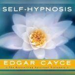 Self-Hypnosis, Edgar Cayce