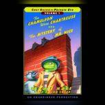 Chet Gecko, Private Eye Volume 1 The Chameleon Wore Chartreuse; The Mystery of Mr. Nice, Bruce Hale