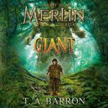 Giant The Unlikely Origins of Shim, T.A. Barron