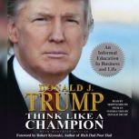 Think Like a Champion An Informal Education in Business and Life, Meredith McIver