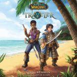 World of Warcraft, Novel #1: Traveler, Greg Weisman
