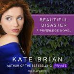 Beautiful Disaster, Kate Brian