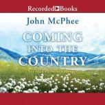 Coming into the Country, John McPhee