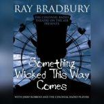 Something Wicked This Way Comes, Ray Bradbury